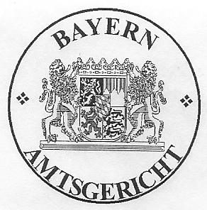 Das königlich-bayerische Amtsgericht!